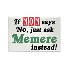 Just Ask Memere Rectangle Magnet