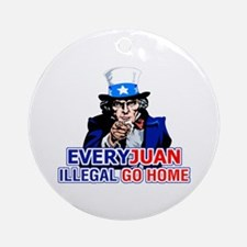 EveryJuan Illegal Go Home Ornament (Round)