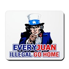EveryJuan Illegal Go Home Mousepad