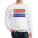 Re-Elect Client No. 9 Sweatshirt