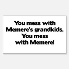 Don't Mess with Memere's Grandkids! Decal