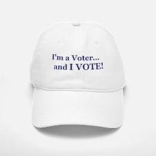 And I Vote! 2 Baseball Baseball Cap