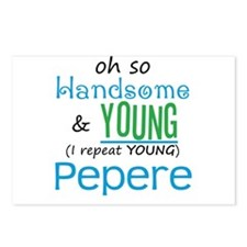 Handsome and Young Pepere Postcards (Package of 8)