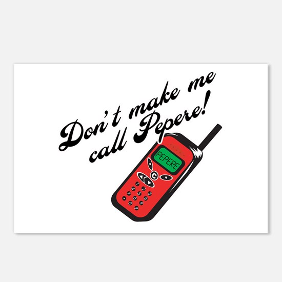 Don't Make Me Call Pepere! Postcards (Package of 8