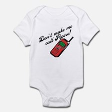 Don't Make Me Call Pepere! Infant Bodysuit
