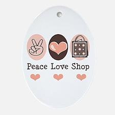 Peace Love Shop Shopping Oval Ornament