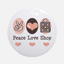 Peace Love Shop Shopping Ornament (Round)