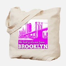 The Best Girls are from Brooklyn Tote Bag