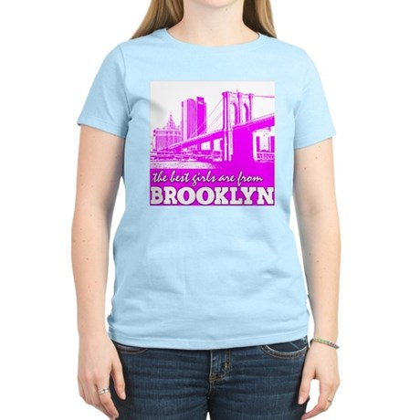 The Best Girls are from Brooklyn Women's Pink T-Sh