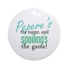 Pepere's the Name! Ornament (Round)