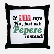 Just Ask Pepere! Throw Pillow