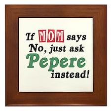 Just Ask Pepere! Framed Tile