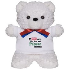 Just Ask Pepere! Teddy Bear