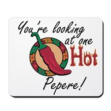 One Hot Pepere Mousepad
