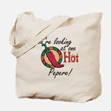 One Hot Pepere Tote Bag