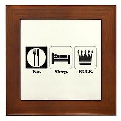Eat. Sleep. Rule. Framed Tile
