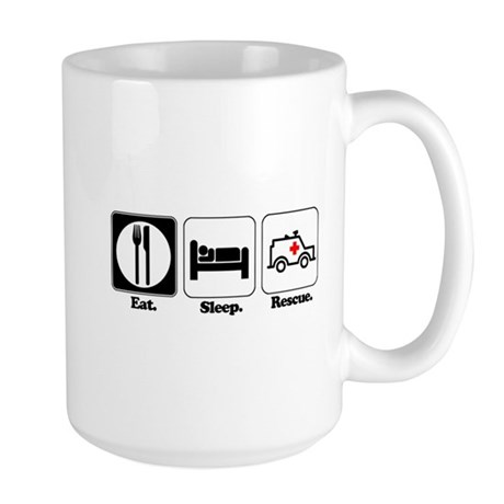 Eat. Sleep. Rescue. (EMT/Paramedic) Large Mug