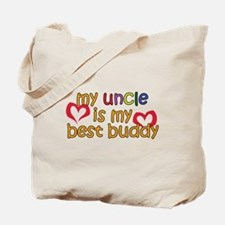 My Uncle is My Best Buddy Tote Bag