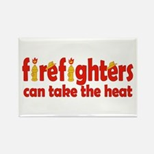 Firefighters Can Take the Heat Rectangle Magnet