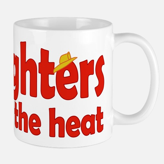 Firefighters Can Take the Heat Mug