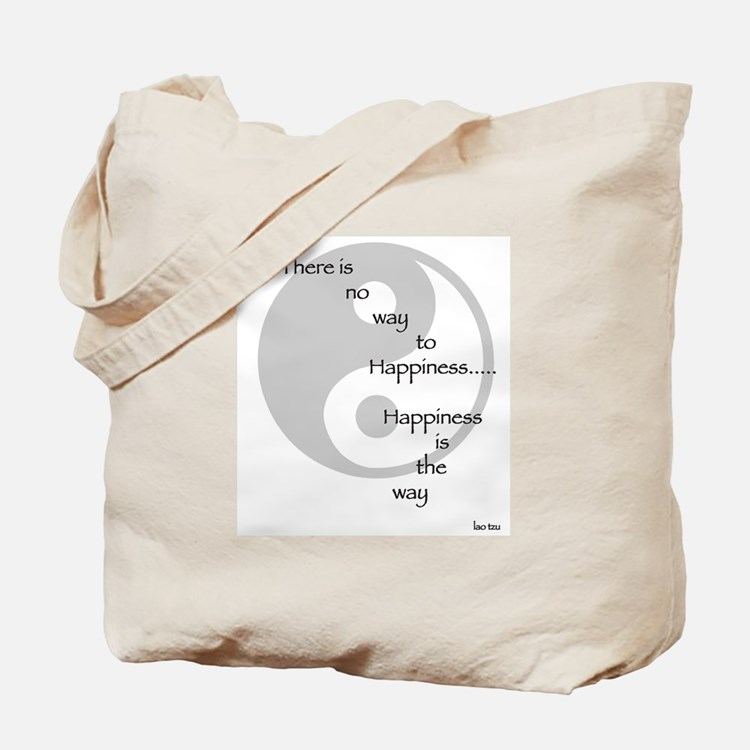 Happiness is the Way Tao Tote Bag