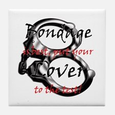 Bondage is Best Tile Coaster