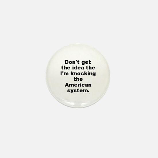 Funny Al capone quotation Mini Button