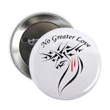 "No Greater Love 2.25"" Button (10 pack)"