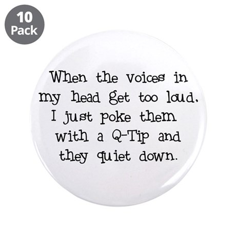 """Voices in my Head 3.5"""" Button (10 pack)"""