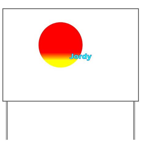Jordy Yard Sign