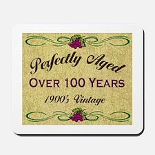 Over 100 Years Mousepad