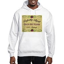 Over 80 Years Hoodie