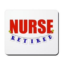Retired Nurse Mousepad