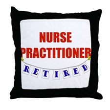 Retired Nurse Practitioner Throw Pillow