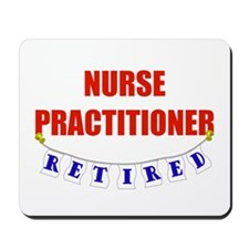 Retired Nurse Practitioner Mousepad