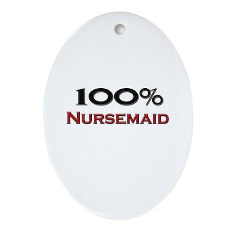 100 Percent Nursemaid Oval Ornament