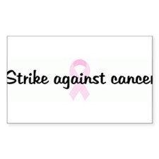 Strike against cancer pink ri Sticker (Rectangular