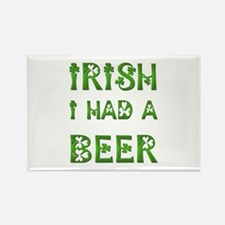 IRISH I HAD A BEER Rectangle Magnet