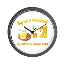 Buy me a cold drink Im 21 Wall Clock