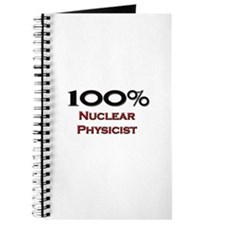 100 Percent Nuclear Physicist Journal