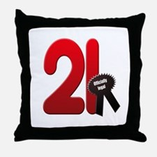 21 officially legal Throw Pillow