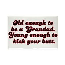 Young Enough Grandad Rectangle Magnet