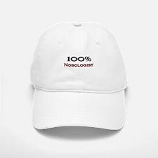 100 Percent Nosologist Baseball Baseball Cap