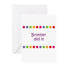 Brother did it Greeting Cards (Pk of 10)