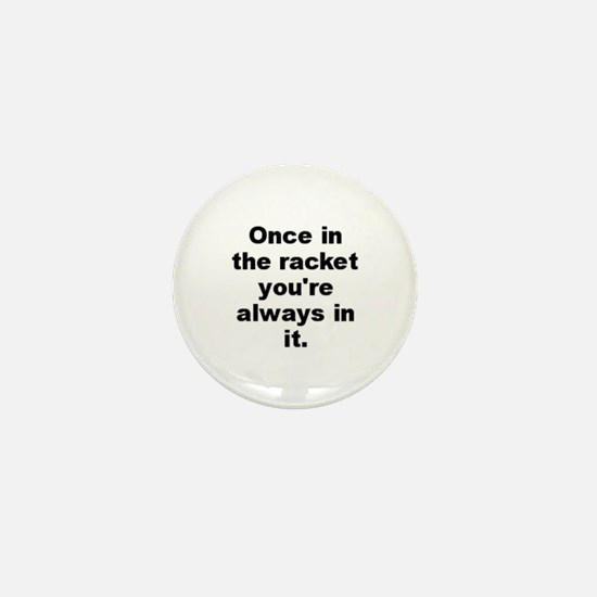 Cool Al capone quotation Mini Button