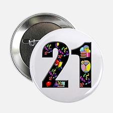 """21st birthday 2.25"""" Button"""