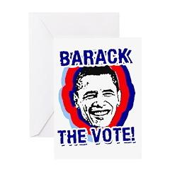 BARACK THE VOTE! Greeting Card