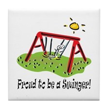 Proud to be a Swinger! Tile Coaster