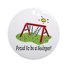 Proud to be a Swinger! Ornament (Round)
