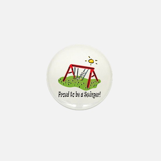 Proud to be a Swinger! Mini Button